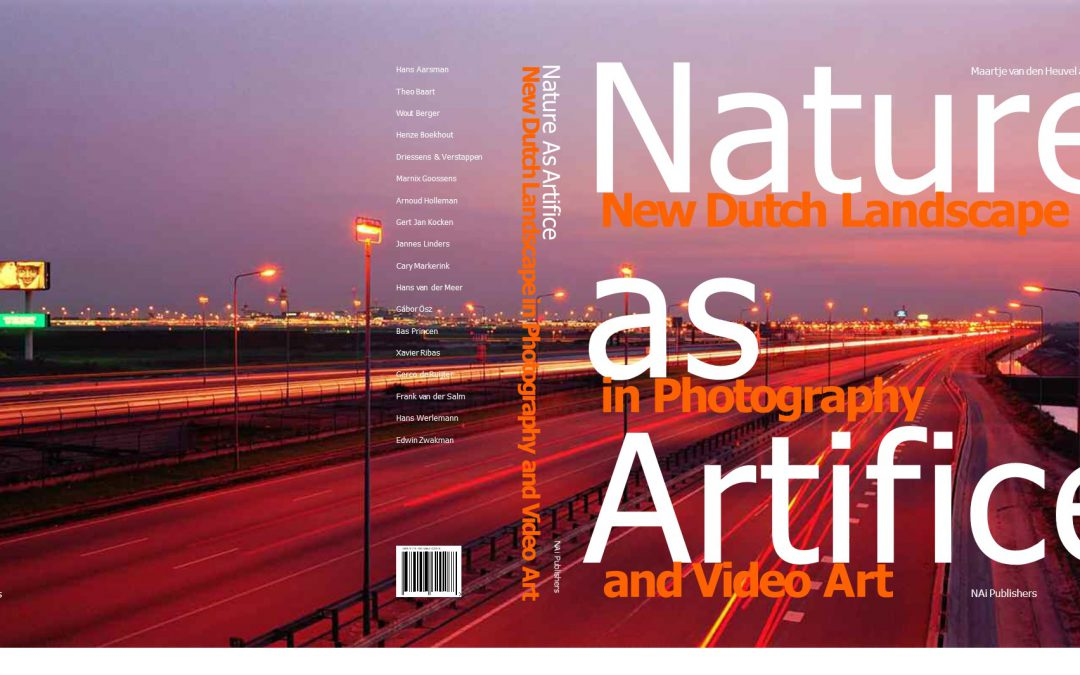 Nature as Artifice. New Dutch landscape in photography and video art