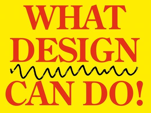 What Design Can Do: de ontwerper als messias