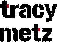 Tracy Metz