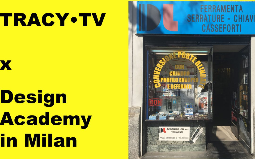 TRACY·TV #49: Design Academy goes local in Milan